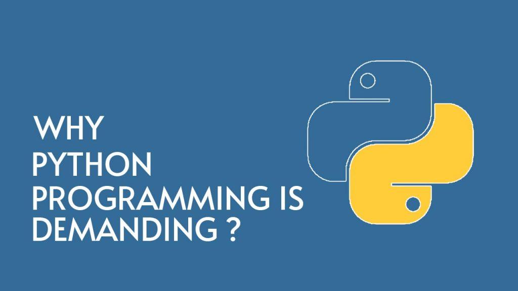 Why Python is Demanding Programming Language